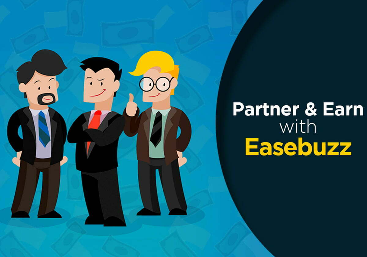 Partner and Earn with Easebuzz – The referral module