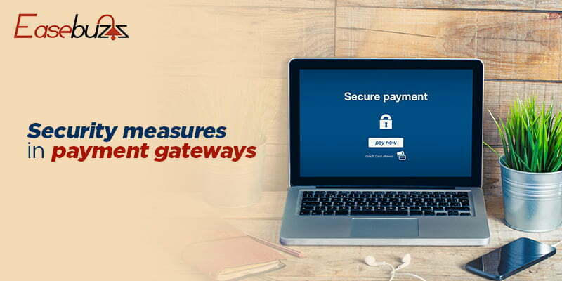 Security Measures in Payment Gateways