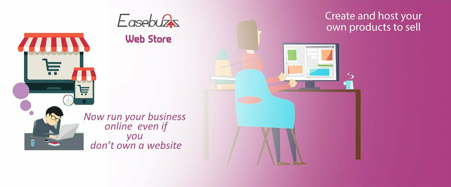 Easebuzz Webstore – Now run your business without a website